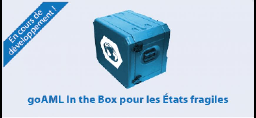 goAML In the Box pour les États fragiles